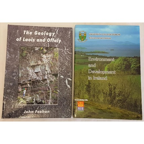 8 - John Feehan, <em>The Geology of Laois and Offaly</em> (2013); <em>Environment and Development in Ire...