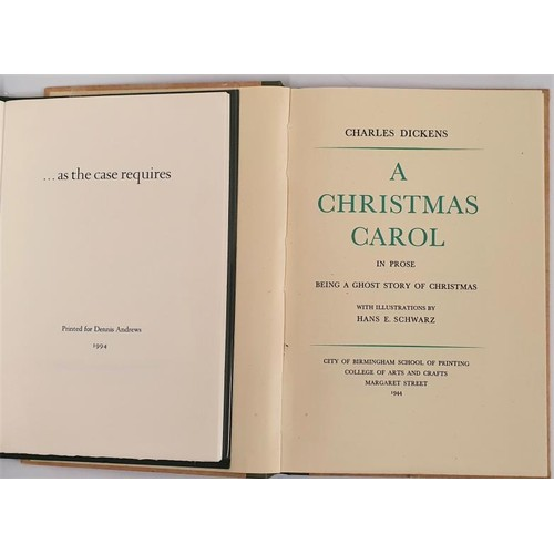 20 - Charles Dickens. <em>A Christmas Carol</em>. 1944. Illus. Attractive binding and As The Case Require...