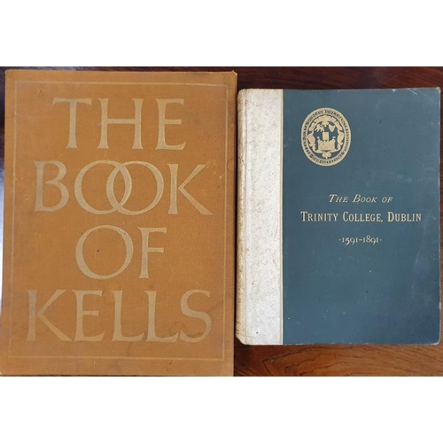 23 - <em>The Book of Trinity College</em> 1591-1891 along with <em>The Book of Kells</em> in slipcase...