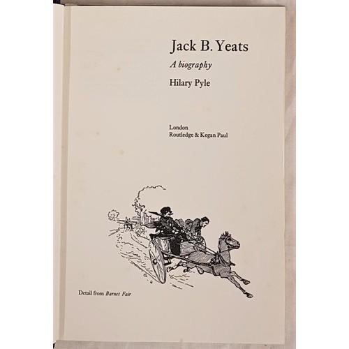 28 - Hilary Pyle. <em>Jack B. Yeats – A Biography</em>. 1970. 1st edit. Illustrated and Jack B. Yeats ori...
