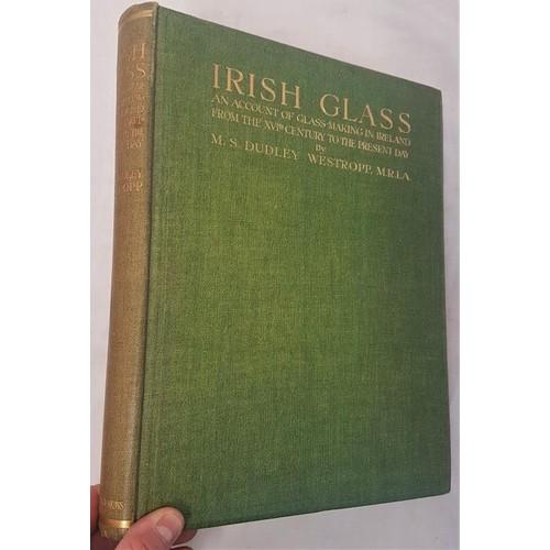 30 - M S Dudley Westropp - <em>Irish Glass</em>, c.1920...