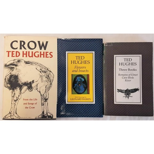 34 - Ted Hughes, <em>Flowers and Insects</em> (1986) first edition; <em>Crow</em>, new edition reprinted ...