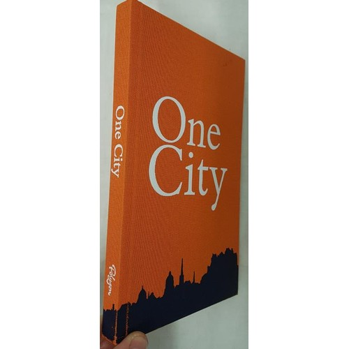 48 - <em>'One City'</em> by J.K. Rowling, Irvine Welsh, Ian Rankin, Alexander McCall Smith. First edition...