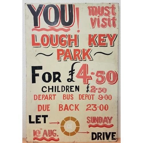 43 - Original Hand Painted C.I.E. Wooden Sign with details of Day Excursions to Lough Key Park. c.24in x ...