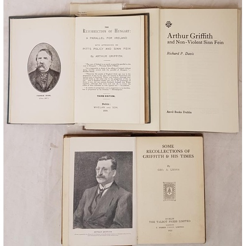 15 - Griffith, Arthur Re: <em>Resurrection of Hungary</em> and two other books on Arthur Griffith (3)...