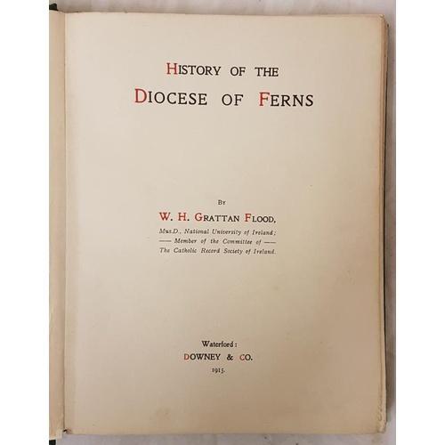 17 - W.H. Grattan Flood. <em>History of The Diocese of Ferns. Waterford</em>. 1915 1st edit. Illustrated....