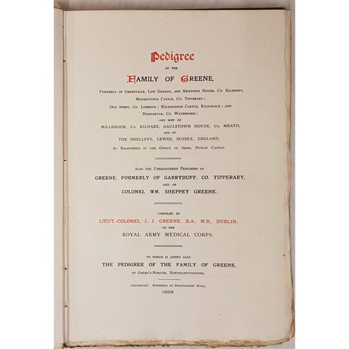 20 - <em>Pedigree of the Family of Greene of Kilkenny, Tipperary, Waterford</em> etc., 1899 by J J Greene...