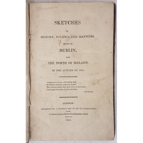 44 - <em>Tour of Ireland.</em> Sketches of History, Politics and Manners taken in Dublin and the North of...