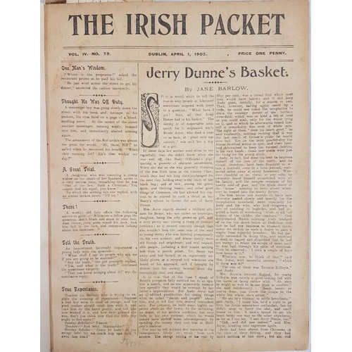 23 - <em>The Irish Packet,</em> Weekly mag., bound volume Vol 1V, no 79, April 1905 to Vol V, Oct 1905. 3...