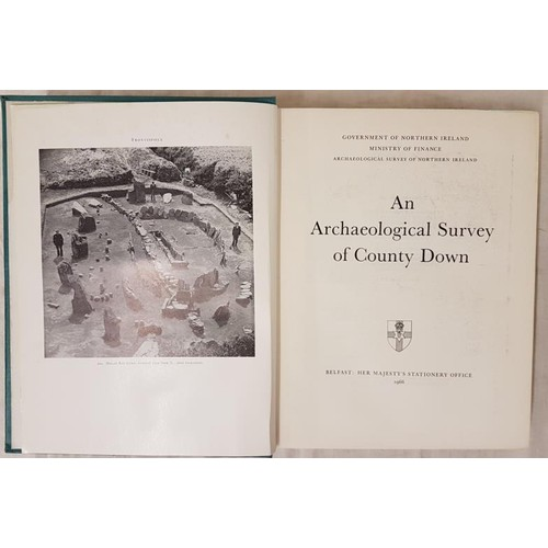 29 - Down Archaeological Survey] <em>An Archaeological Survey of County Down.</em> Belfast, 1966 large qu...