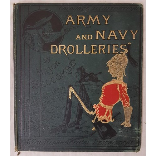 34 - Seccombe, Major <em>Army and Navy Drolleries with Alphabetical Descriptions</em>. Second Edition Lon...