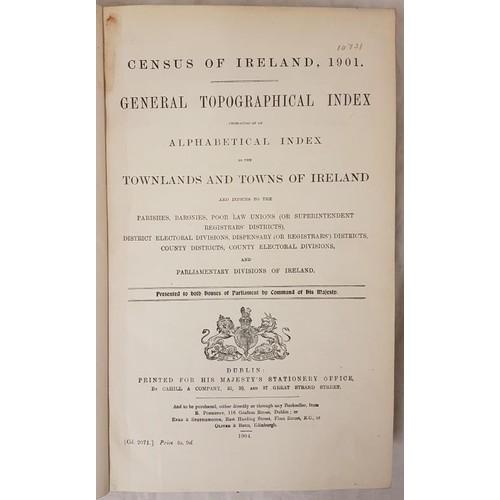 45 - Townlands Index] <em>General Topographical Index to the Townlands and Towns of Ireland.</em> [prepar...