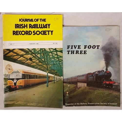 8 - Irish Railway History. Journal of the Irish Railway Record Society. Circa 74 issues & Five Foot ...