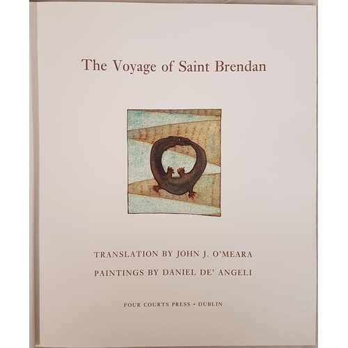 40 - <em>The Voyage of Saint Brendan</em>. Translation by John J. O'Meara, paintings by Daniel De'Angelic...
