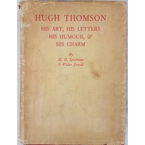 41 - <em>Hugh Thomson.</em> <em>His Art, His Letters and His Charm.</em> By Spielman & Layard. 1931. ...