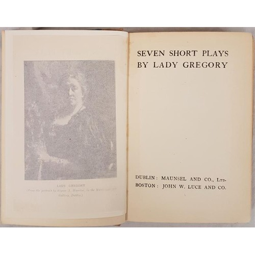 548 - Lady Gregory, <em>Seven Short Plays,</em> 1st Dublin and Boston, 1909. 210 pps. Vg copy. Signed full...