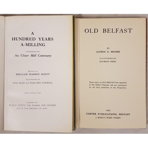549 - W. M. Scott  <em>A Hundred Years A-Milling</em> 1951. 1st edit. Illustrated;  and&nbs...