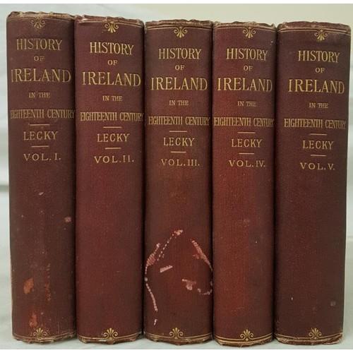 554 - Lecky, W. E. H. <em>A History of Ireland in the Eighteenth Century</em>. London, 1892, 5 vols, very ...