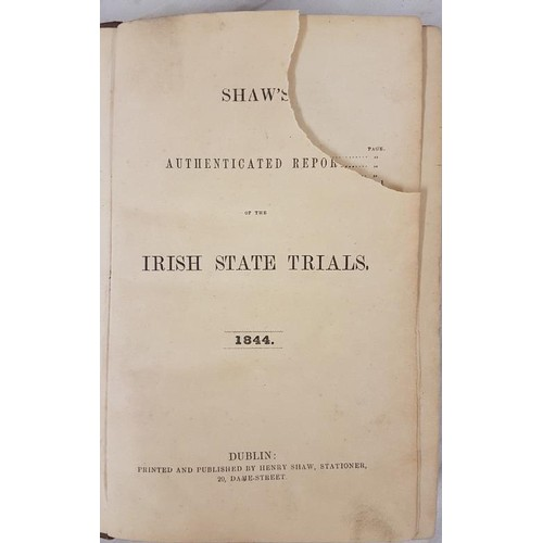 566 - O'Connell, Daniel, <em>Trial Shaw's Authenticated Report of the Irish State Trials.</em> 1844....