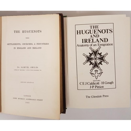 26 - Smiles, <em>The Huguenots</em>…settlements, churches etc in England and Ireland, L.1868, 534 ...