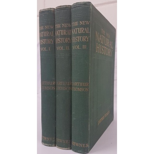 32 - Thomson, J. Arthur <em>The New Natural History,</em> 3 volumes, c. 1912...