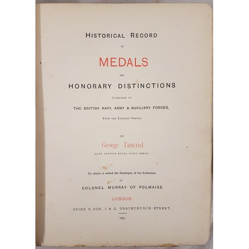 40 - Military Medals and Decorations: Tancred, George <em>Historical Record of Medals and Honorary D...