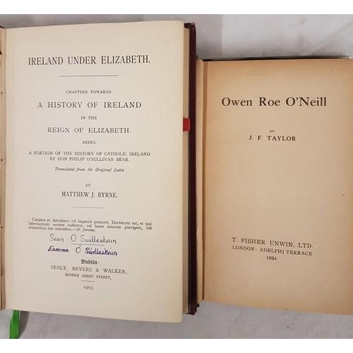 43 - Byrne (trans), <em>Ireland Under Elizabeth</em> (O'Sullivan Bear). D. 1903. O'Sullivan sigs with pc ...