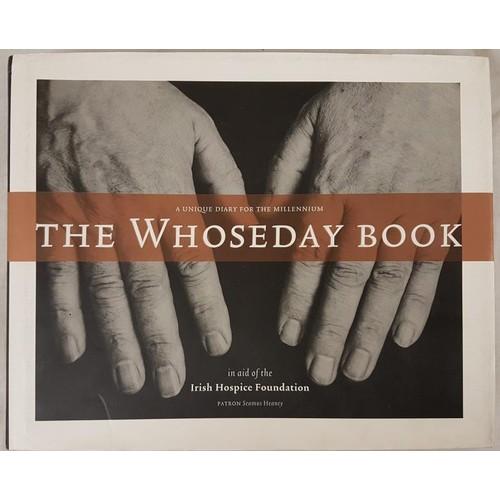 13 - Heaney, Seamus <em>The Whoseday Book</em> (A Millennium Journal). Illustrated. Dublin: Irish Hospice...