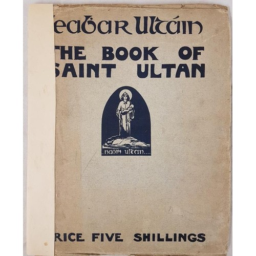 20 - Leabhar Ultain. <em>The Book of Saint Ultan.</em> A Collection of Pictures and Poems by Irish Artist...