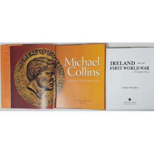 24 - Colm Connolly <em>Michael Collins</em>1996 and C. O'Comharai <em>Ireland and The First World War</e...
