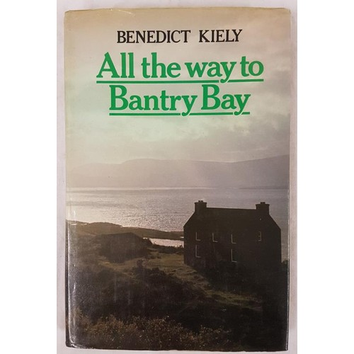 36 - Benedict Kiely.<em> All the Way to Bantry Bay and Other Irish Journeys</em>. 1975. Inscribed and sig...
