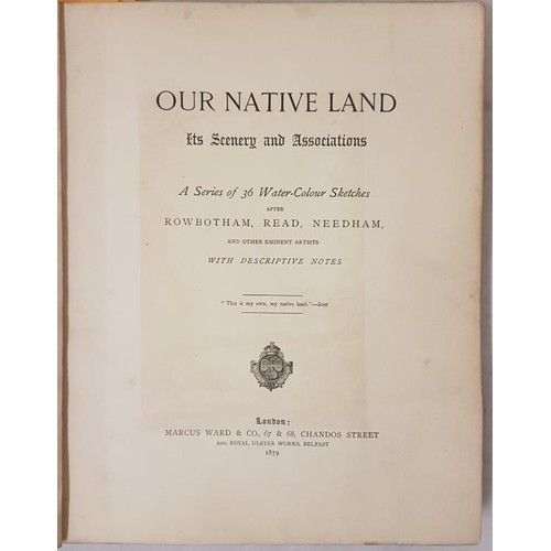 39 - Rowbotham, Read and Needham et al. <em>Our Native Land: Its Scenery and Associations:</em> A Series ...