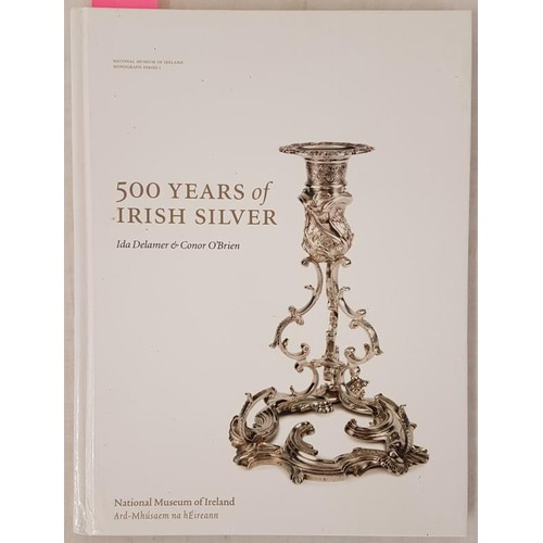 40 - Ida Delamer & Conor O'Brien: <em>500 Years of Irish Silver</em>: an exhibition at the National M...