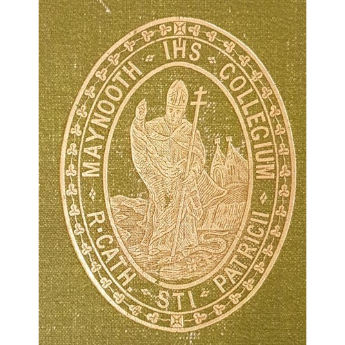 41 - Healy, Most Rev. John (1841-1918). <em>Maynooth College, It's Centenary History, 1795-1895</em> Dubl...