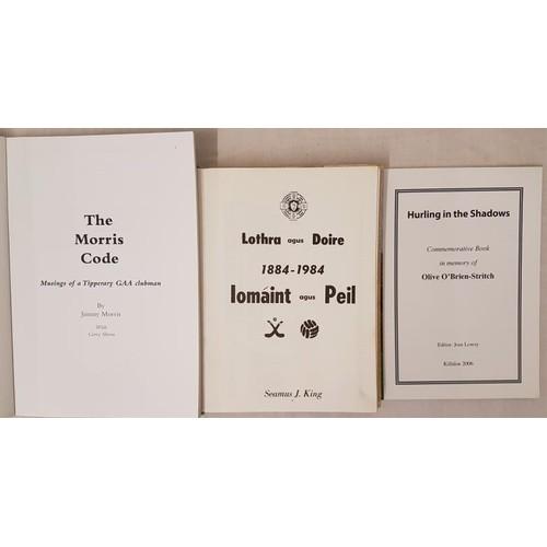 27 - Tipperary G.A.A. - <em>Lothra Agus Doire 1884-1984 Ionáint Agus Peile</em> by Seamus J. King,...