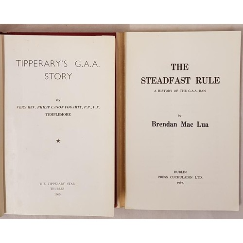 30 - <em>Tipperary's G.A.A. Story</em> by Very Rev Philip Canon Fogarty P.P. V.F., Templemore. The Tipper...
