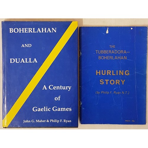 31 - Tipperary G.A.A. - <em>The Tubberdora-Boherlahan Hurling Story</em> by Philip F Ryan, N.T., 1973, Ti...