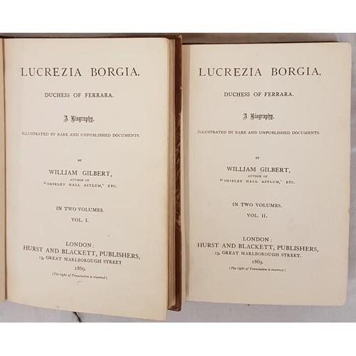 22 - William Gilbert. <em>Lucrezia Borgia</em>. 1869. 1st. 2 volumes. Fine half calf binding. Armorial b....