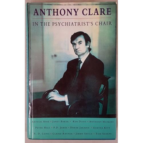 24 - <em>In the Psychiatrist's Chair,</em> Anthony Clare, 1st Edition, 1st printing, 1992, Heineman...