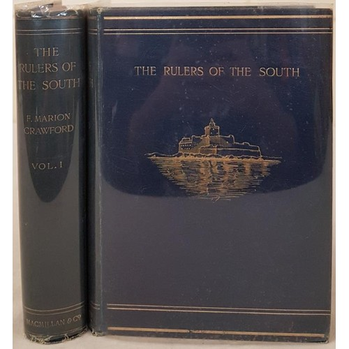 40 - F. M. Crawford. <em>The Rulers of the South</em>. Sicily, Calabria and Malta. 1900. 1st edit. 2 volu...