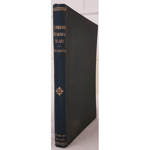 48 - <em>The Memorial Slabs of Clonmacnois, King's County</em> with an Appendix for a History of th...
