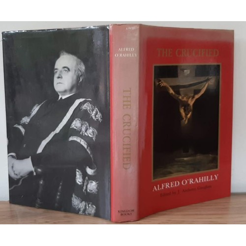 105 - The Crucified by Alfred O'Rahilly, edited by renowned historian J. Anthony Gaughan (1985). Alf...