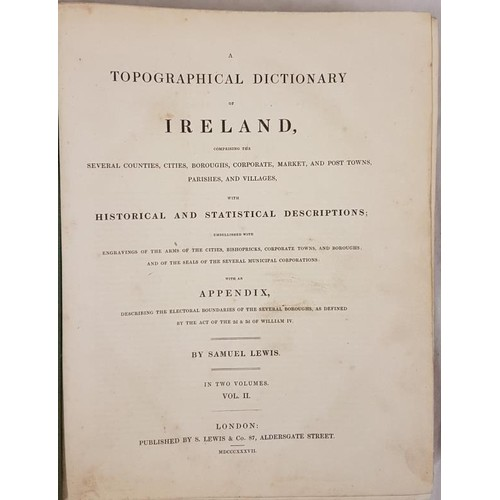 114 - A Topographical Dictionary of Ireland. Counties, Cities, Boroughs, Corporate, Market, Port Towns, Pa...