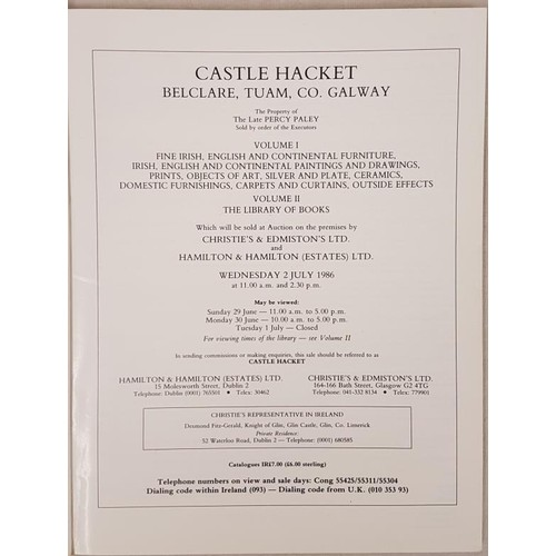 127 - Christies. Sale of the contents of Castle Hackett, Co. Galway July, 1986. Illustrated....