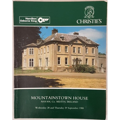 128 - Christies catalogue – Sale of contents of Mountainstown House, Navan on 28/29 Sept. 1988. Fine...