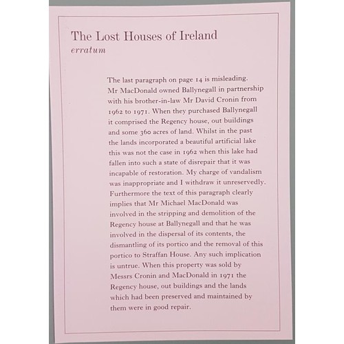133 - Randal MacDonnell, The Lost Houses of Ireland, 4to, almost mint, 2002; with erratum slip. Vani...