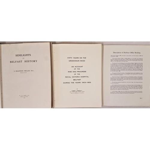143 - S. Shannon Millin. Sidelights on Belfast History. 1932. 1st Dust jacket; and Belfast Harbour – Desc...