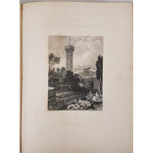 148 - S. Prout & Others. Views in Italy, France and Switzerland. 1836. 1st. 83 steel engravings. small...