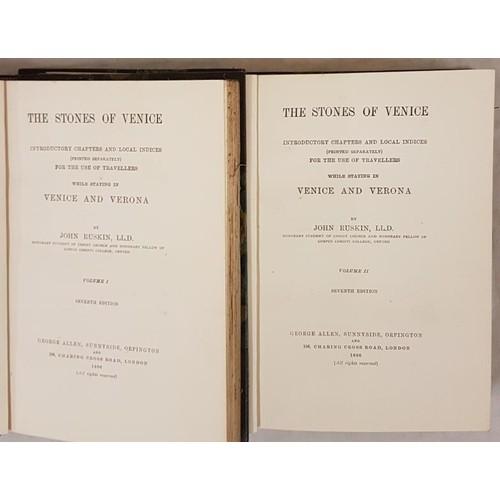152 - John Ruskin. The Stones of Venice. 1898. 2 volumes. Beautiful half calf. (2)