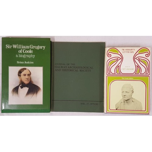 153 - Brian Jenkins, Sir William Gregory of Coole, a biography, Colin Smthe, 1986, mint dj, 8vo. Mr Gregor...